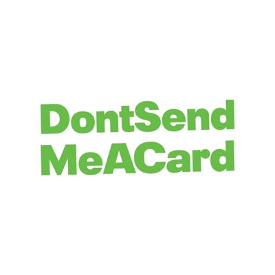 DontSendMeACard